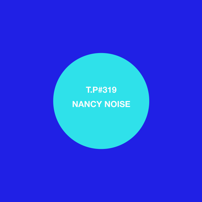 319-NANCY-NOISE